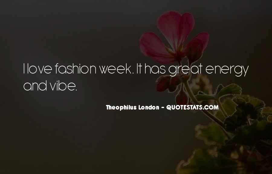 Theophilus London Quotes #1149576