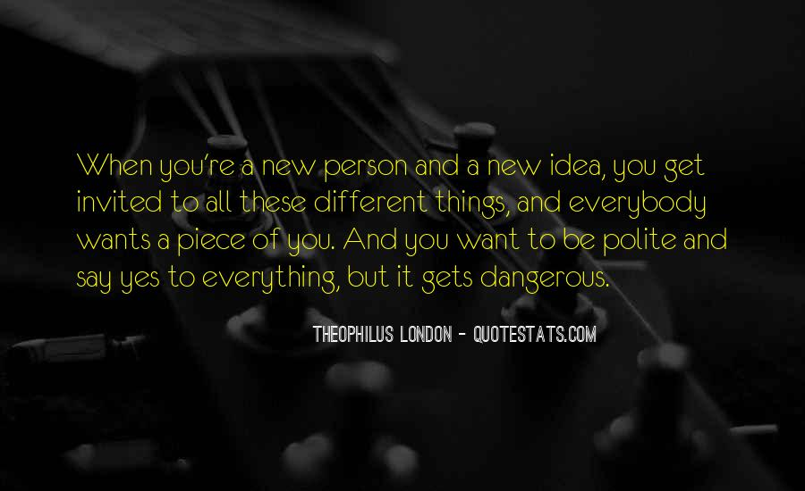 Theophilus London Quotes #1272795
