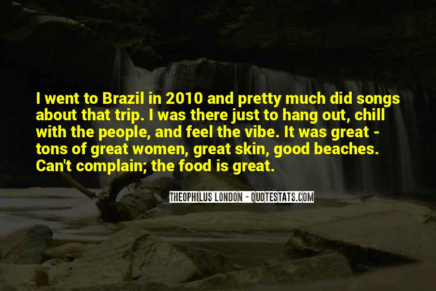 Theophilus London Quotes #1307015