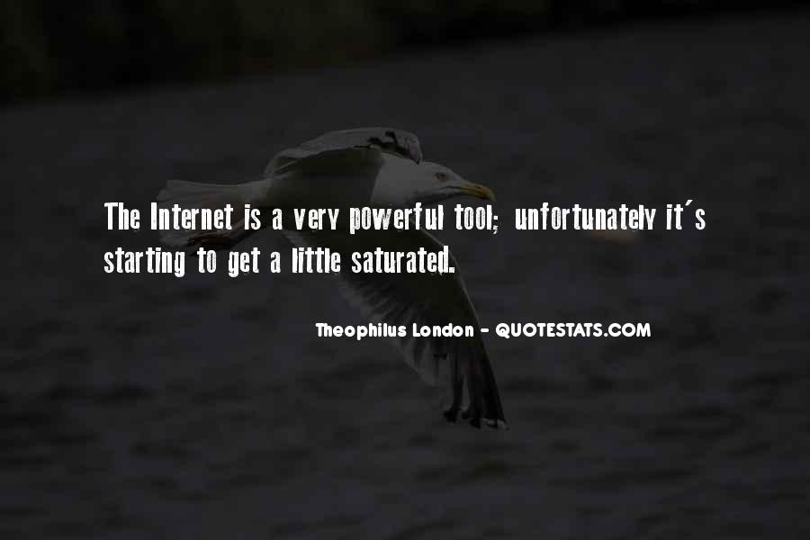 Theophilus London Quotes #1318550