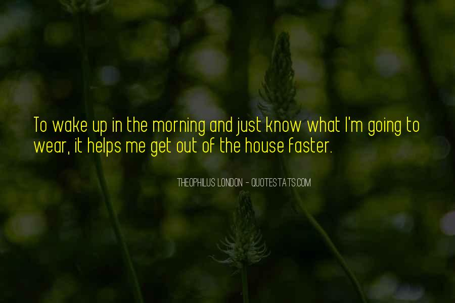 Theophilus London Quotes #1453691