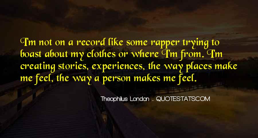 Theophilus London Quotes #1623141