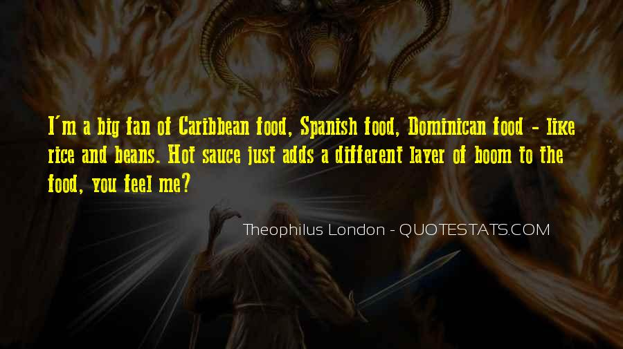 Theophilus London Quotes #1704815