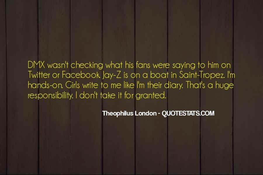 Theophilus London Quotes #1830899