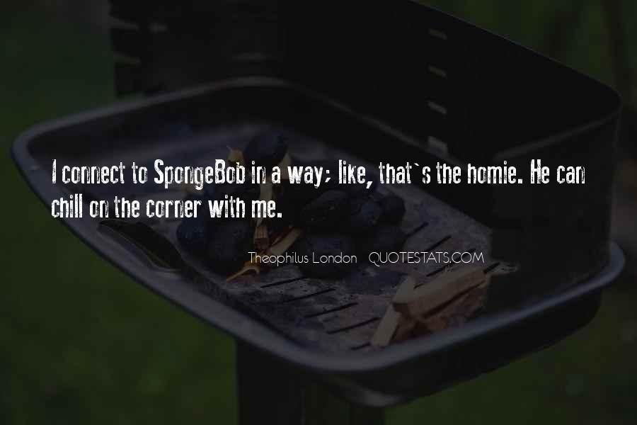 Theophilus London Quotes #40806