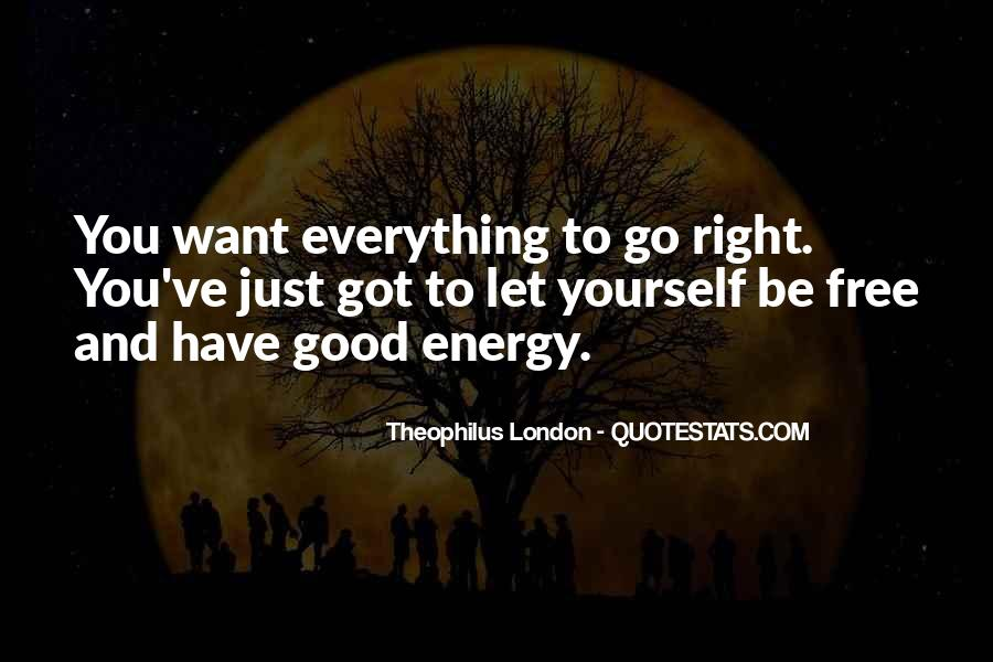 Theophilus London Quotes #453352