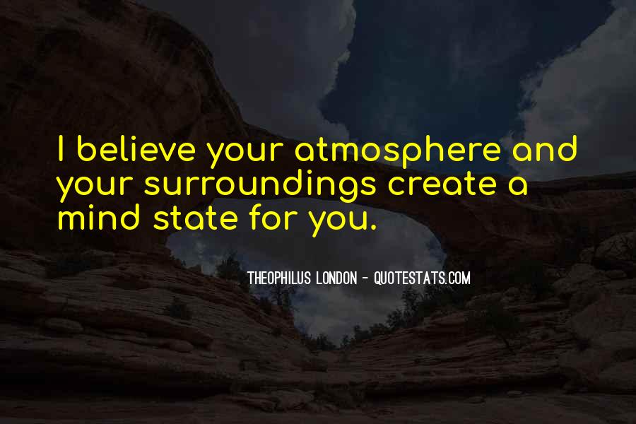 Theophilus London Quotes #728849