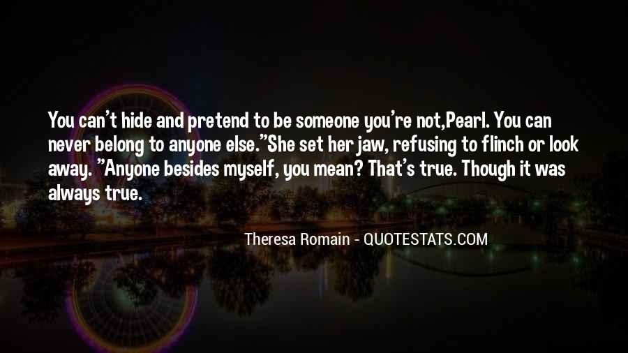 Theresa Romain Quotes #1135710