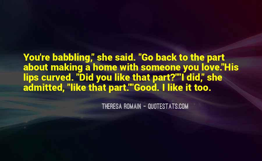 Theresa Romain Quotes #1687069