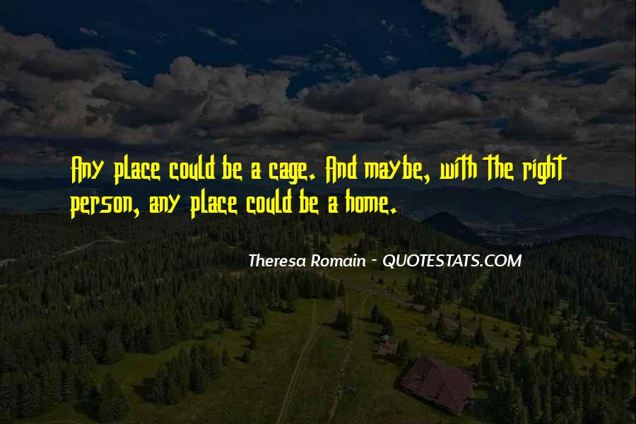 Theresa Romain Quotes #1867077