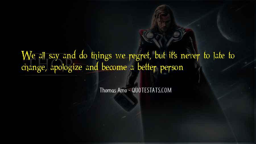 Thomas Amo Quotes #1554825