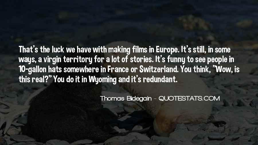 Thomas Bidegain Quotes #1714391