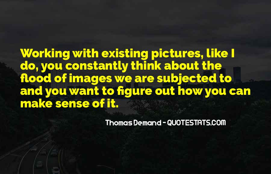Thomas Demand Quotes #1047169
