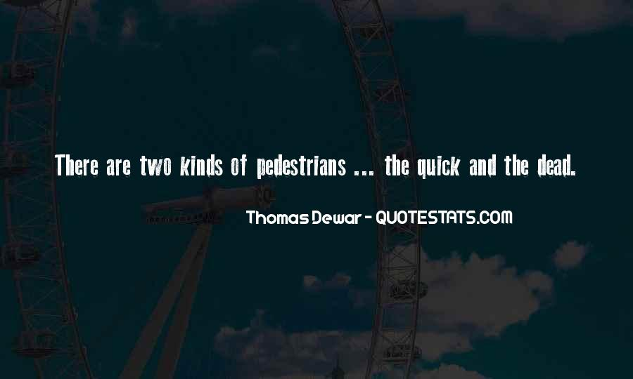 Thomas Dewar Quotes #1510862