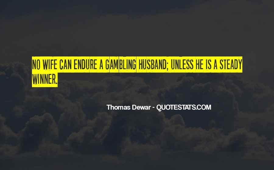 Thomas Dewar Quotes #473895