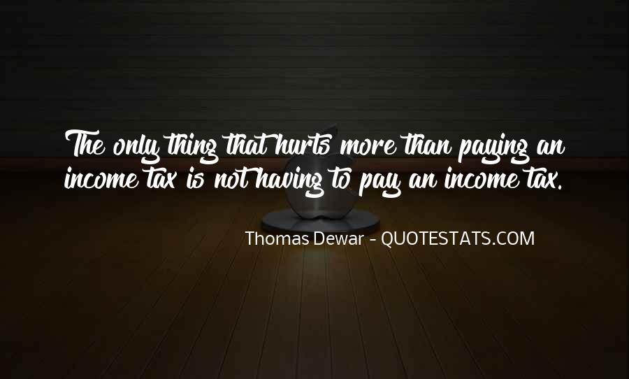 Thomas Dewar Quotes #898684