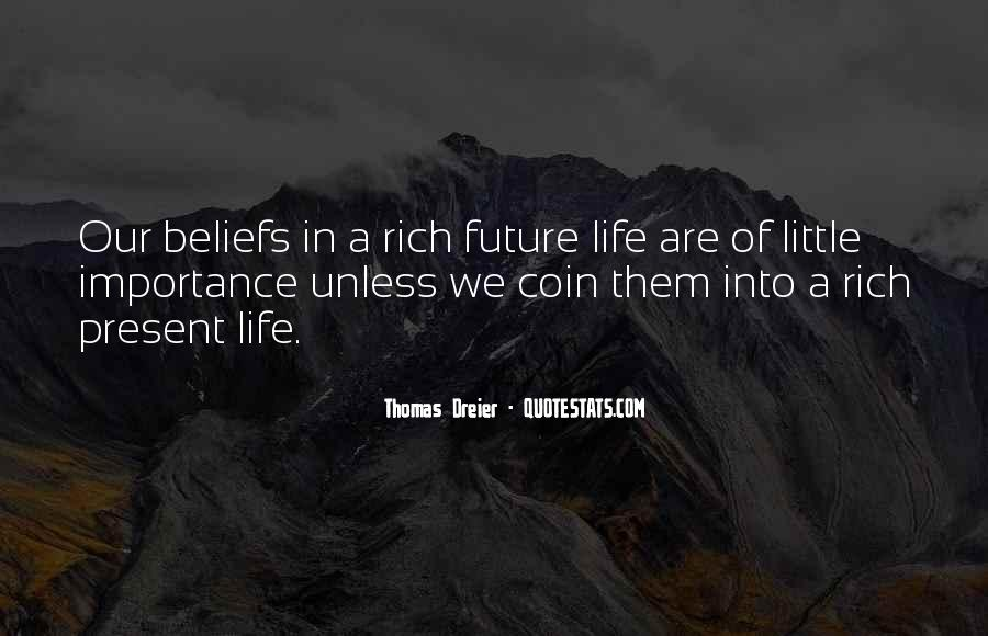 Thomas Dreier Quotes #272036