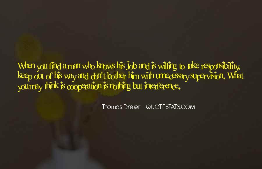 Thomas Dreier Quotes #499993