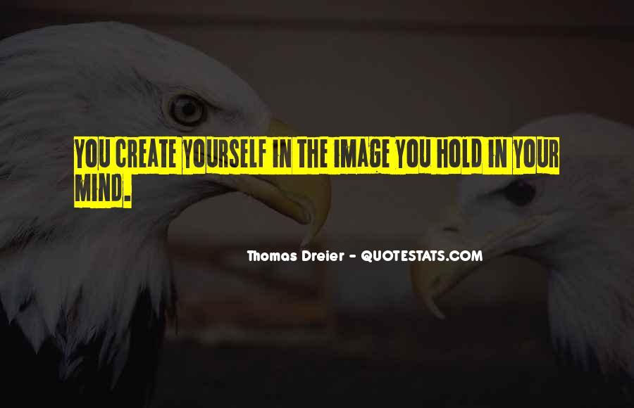 Thomas Dreier Quotes #749681