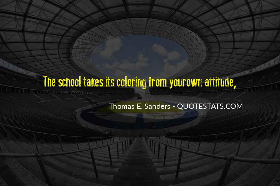 Thomas E. Sanders Quotes #1750280