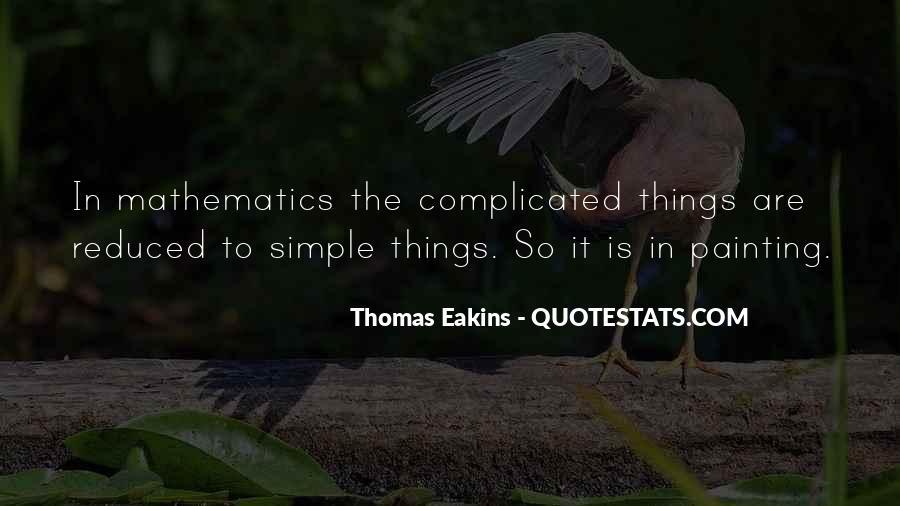 Thomas Eakins Quotes #1128296