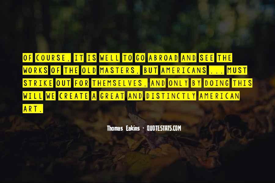 Thomas Eakins Quotes #631719