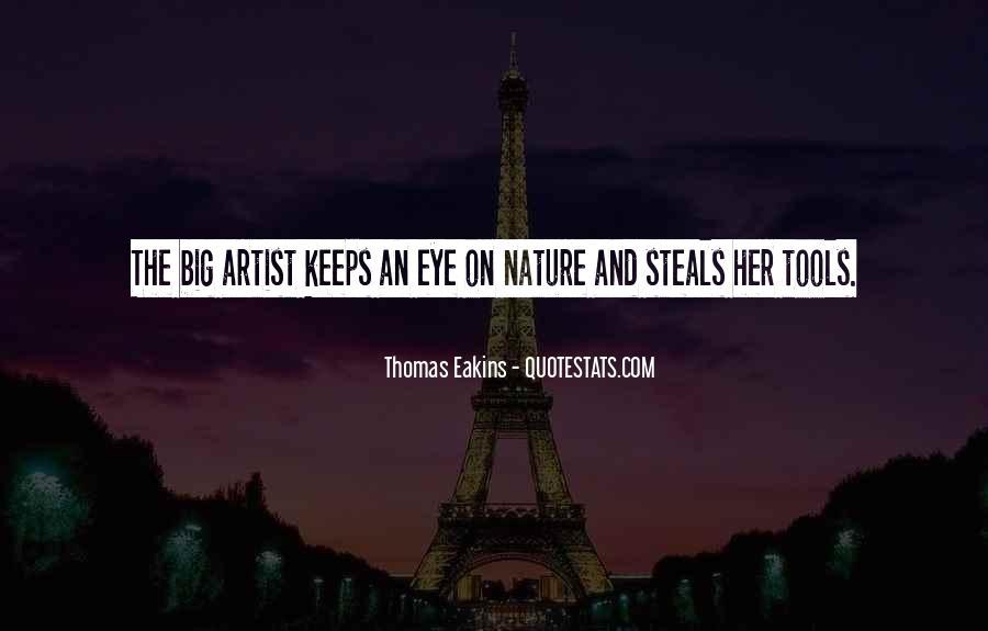 Thomas Eakins Quotes #921230