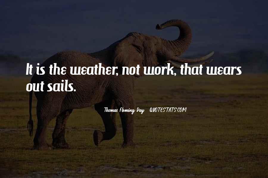Thomas Fleming Day Quotes #5059