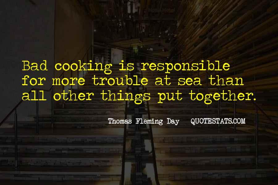 Thomas Fleming Day Quotes #953484