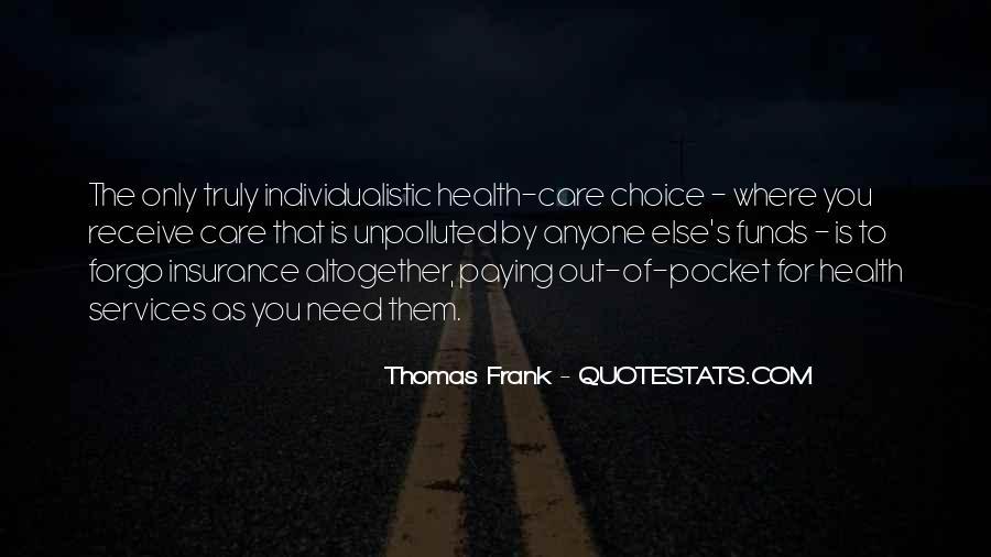 Thomas Frank Quotes #1121873