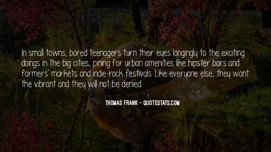 Thomas Frank Quotes #117983