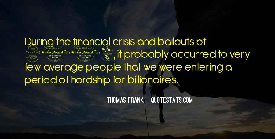 Thomas Frank Quotes #1394002
