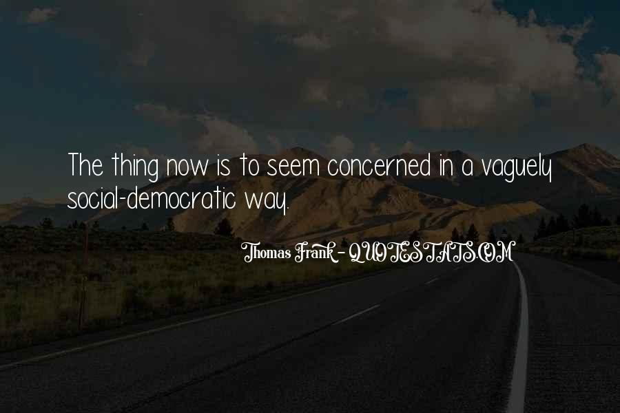 Thomas Frank Quotes #1438189