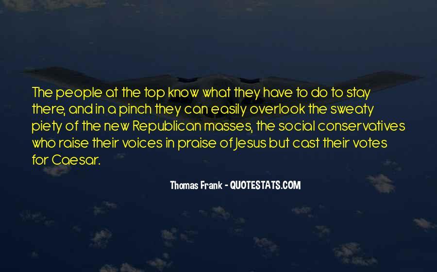 Thomas Frank Quotes #1454282