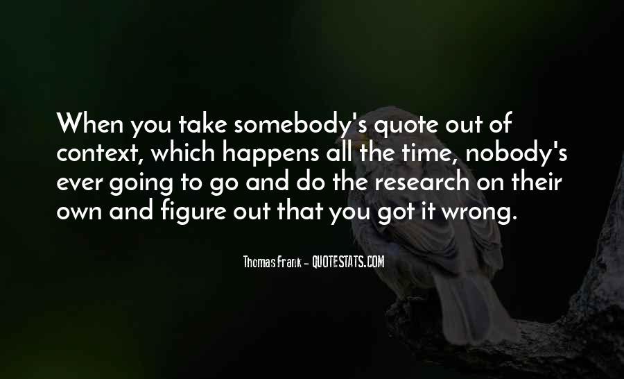 Thomas Frank Quotes #1506019
