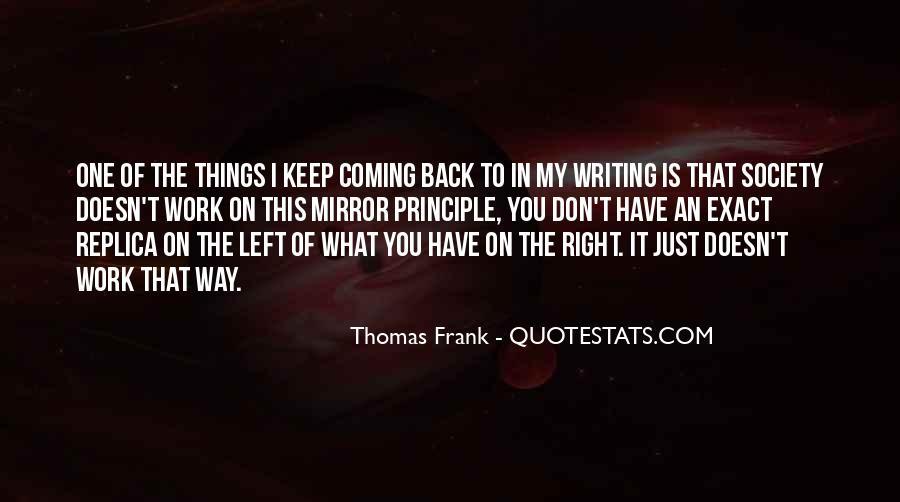 Thomas Frank Quotes #1695949