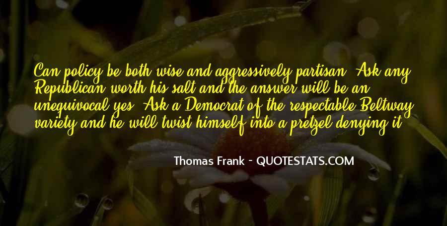 Thomas Frank Quotes #1865938