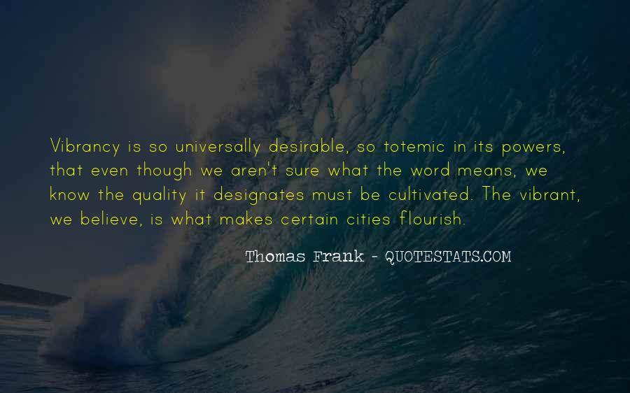 Thomas Frank Quotes #519220