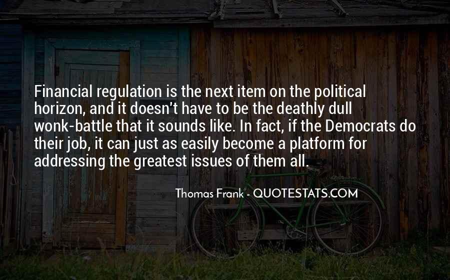 Thomas Frank Quotes #735819