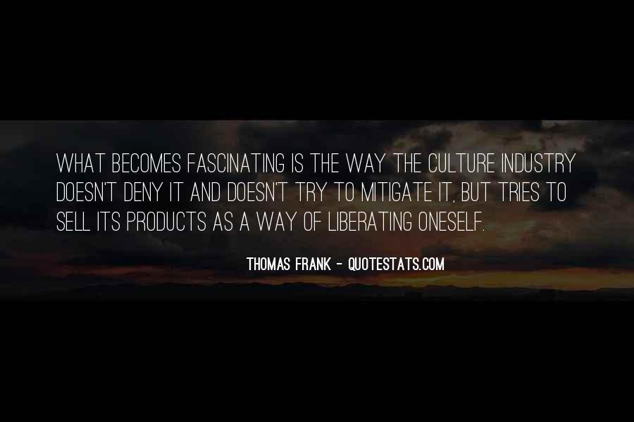 Thomas Frank Quotes #818213