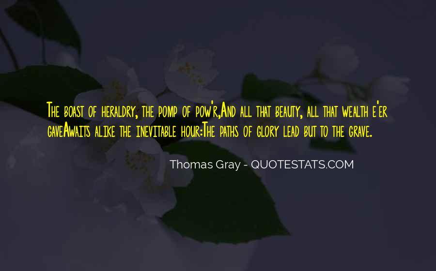 Thomas Gray Quotes #1106027
