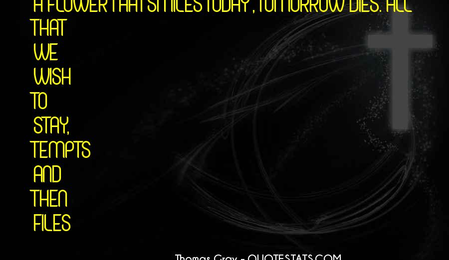 Thomas Gray Quotes #1247193