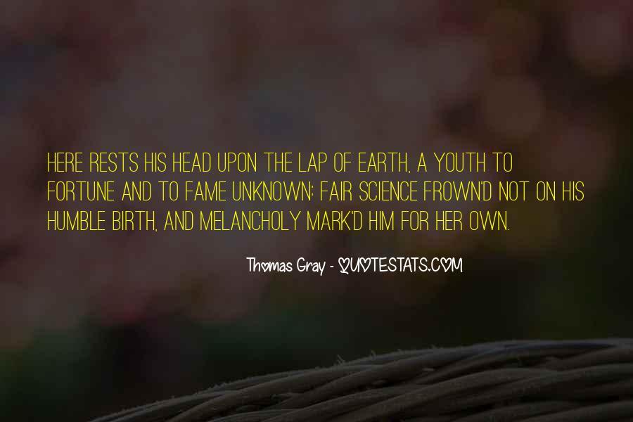 Thomas Gray Quotes #1269881