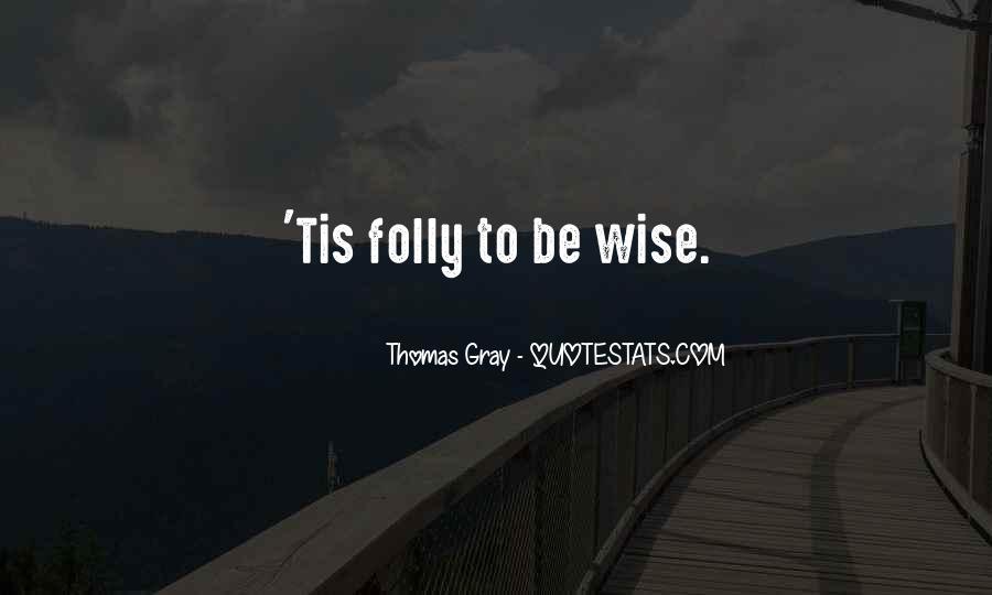 Thomas Gray Quotes #428134