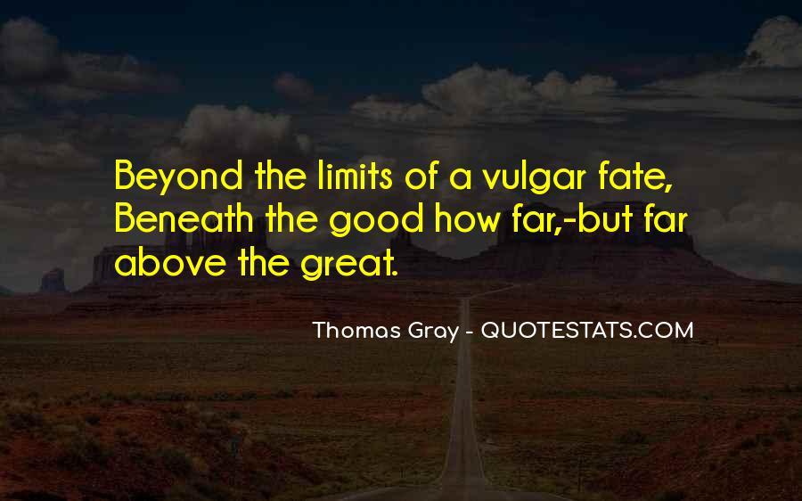 Thomas Gray Quotes #820309