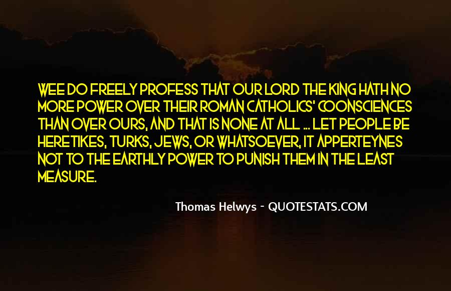 Thomas Helwys Quotes #1838673