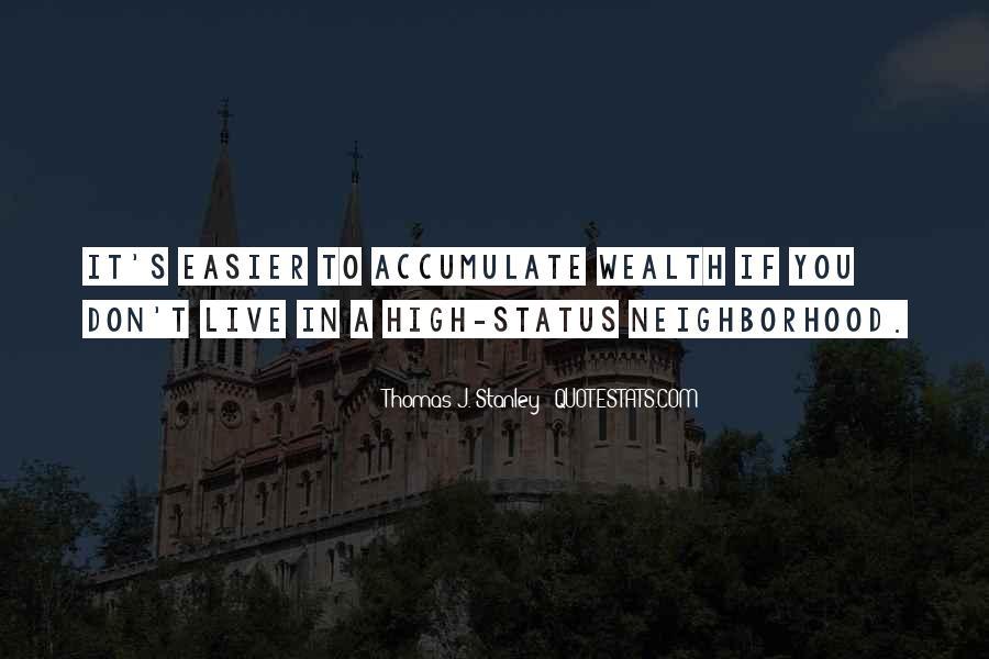 Thomas J. Stanley Quotes #1343257