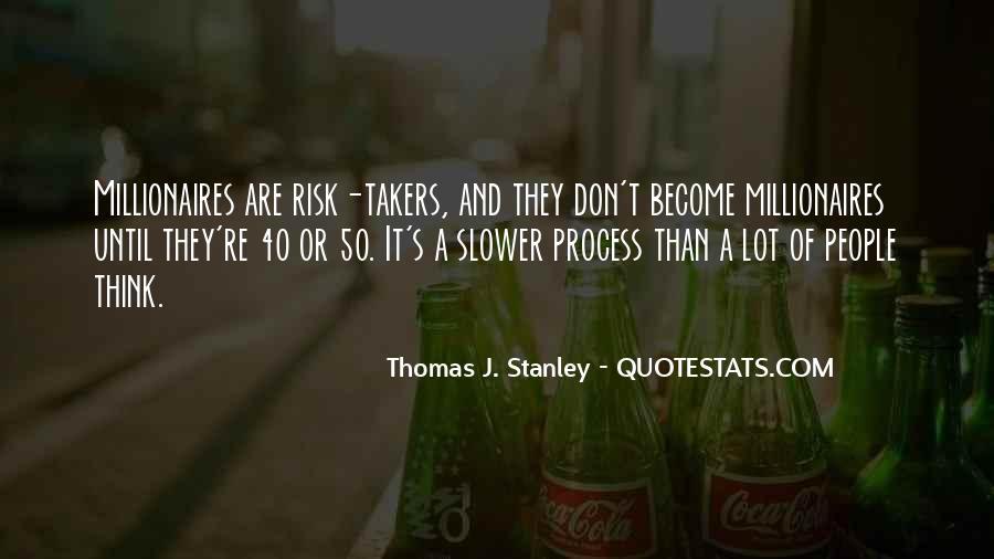 Thomas J. Stanley Quotes #1590993