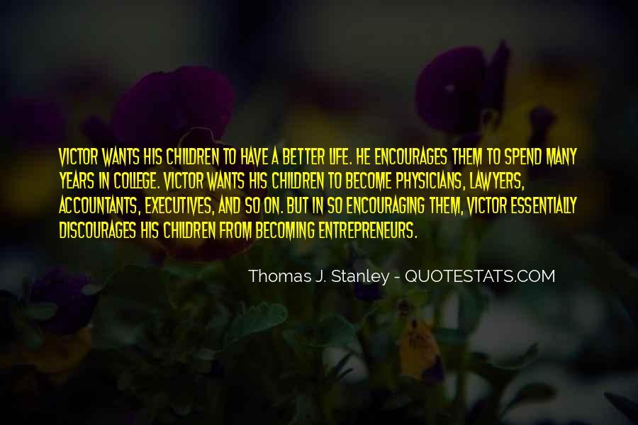 Thomas J. Stanley Quotes #159714