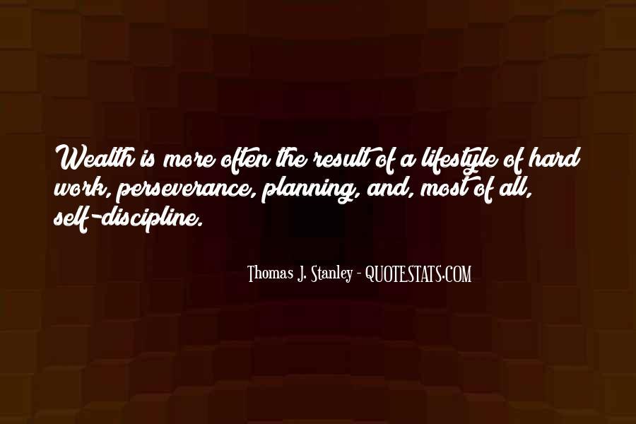 Thomas J. Stanley Quotes #1832665